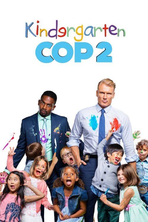 Cover for 'Kindergarten Cop 2.' Dolph Lundgren starts in the sequel to Arnold Schwarzenegger's classic 'Kindergarten Cop.'